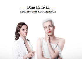 Světová premiéra v Divadle Na Fidlovačce - Dánská dívka