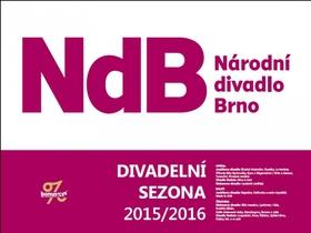 Národní divadlo Brno 2015/2016