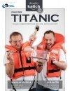 Titanic – nebezpečná plavba pro Vaši bránici