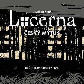 Divadlo v Dlouhé uvádí od března Jiráskovu Lucernu