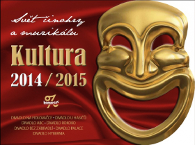 Svět činohry a muzikálu - Kultura 2014/2015